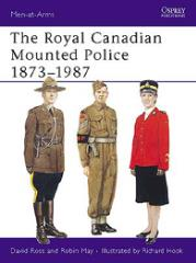 Royal Canadian Mounted Police 1873-1987, The