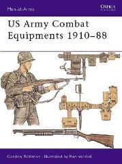 US Army Combat Equipments 1910-1988