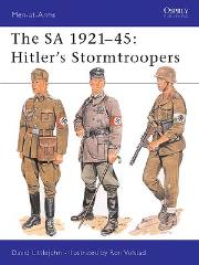 SA 1921-45, The - Hitler's Stormtroopers