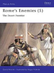 Rome's Enemies (5) - The Desert Frontier