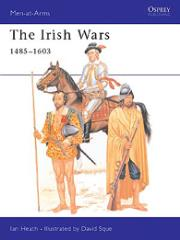 Irish Wars, The -  1485-1603