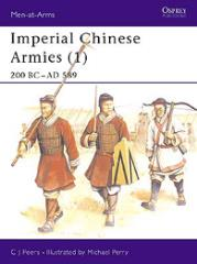 Imperial Chinese Armies (1) - 200 BC - 589 AD