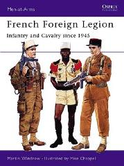 French Foreign Legion - Infantry & Cavalry Since 1945