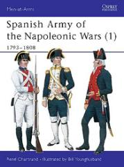 Spanish Army of the Napoleonic Wars (1) - 1793-1808