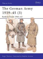 German Army 1939-45, The (3) - Eastern Front 1941-43