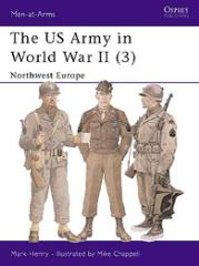 US Army in World War II, The (3) - Northwest Europe
