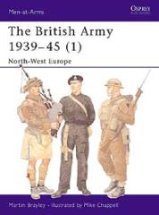 British Army 1939-45, The (1) - North-West Europe