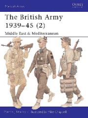 British Army 1939-45, The (2) - Middle East & Mediterranean