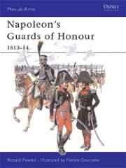 Napoleon's Guard of Honour - 1813-14