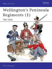 Wellington's Peninsula Regiments (1) - The Irish