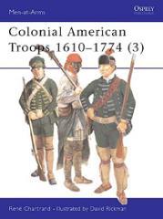Colonial American Troops (3) - 1610-1774