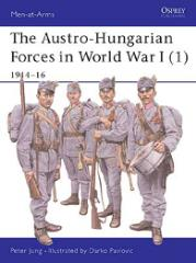Austro-Hungarian Forces in World War I, The (1) - 1914-16