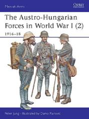 Austro-Hungarian Forces in World War I, The (2) - 1916-18
