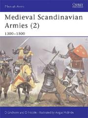 Medieval Scandinavian Armies (2) - 1300-1500
