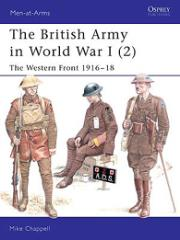 British Army in World War I, The (2) - The Western Front 1916-18