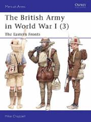 British Army in World War I, The (3) - The Eastern Fronts