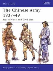 Chinese Army 1937-1949, The - World War II and Civil War