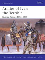 Armies of Ivan the Terrible - Russian Troops 1505-1700