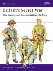 Britian's Secret War - The Indonesian Confrontation 1962-66