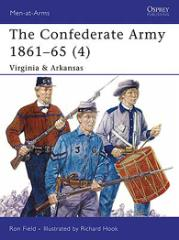 Confederate Army 1861-65, The (4) - Virginia & Arkansas