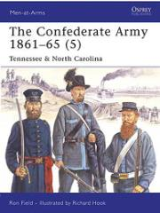 Confederate Army 1861-65, The (5) - Tennessee & North Carolina