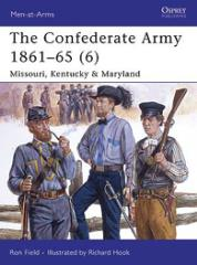 Confederate Army 1861-65, The (6) - Missouri, Kentucky & Maryland