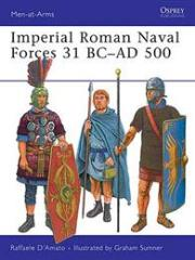 Imperial Roman Naval Forces 31 BC - 500 AD