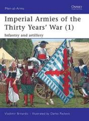 Imperial Armies of the Thirty Years' War (1) - Infantry and Artillery