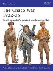 Chaco War 1932-35, The - South America's Greatest Modern Conflict