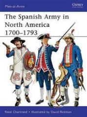 Spanish Army in North America, The 1700-1793