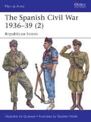Spanish Civil War 1936-39, The - Republican Forces