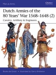 Dutch Armies of the 80 Year's War 1568-1648
