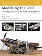 Modeling the P-40 - Hawk 81, Tomahawk, Warhawk and Kittyhawk
