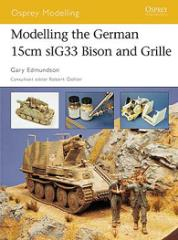 Modeling the German 15cm sIG33 Bison and Grille