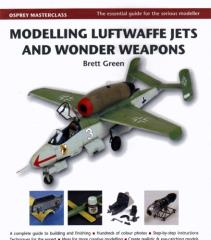Modelling Luftwaffe Jets & Wonder Weapons