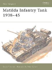 Mathilda Infantry Tank 1938-1945