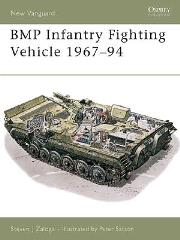 BMP Infantry Fighting Vehicle 1967-1994