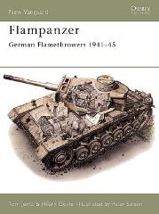 Flamm Panzer German Flamethrowers 1941-45