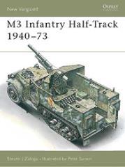 M3 Infantry Half-Track 1940-73