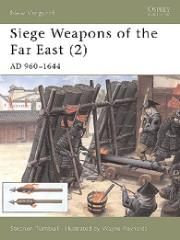 Siege Weapons of the Far East (2) - AD 960-1644