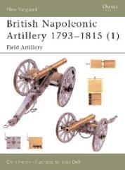 British Napoleonic Artillery 1793-1815 (1) - Field Artillery