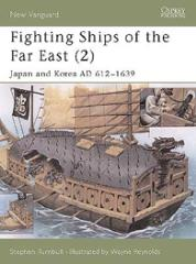 Fighting Ships of the Far East (2) - Japan and Korea AD 612-1639