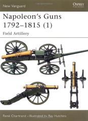 Napoleon's Guns 1791-1815 (1) - Field Artillery