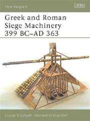 Greek and Roman Siege Machinery 399 BC - AD 363