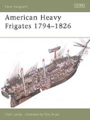 American Heavy Frigates 1794-1826