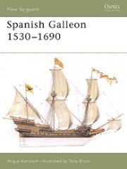 Spanish Galleon 1530-1690