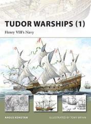 Tudor Warships (1) - Henry VIII's Navy