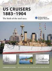 US Cruisers 1883-1904 - The Birth of the Steel Navy