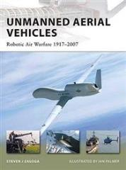 Unmanned Aerial Vehicles - Robotic Air Warfare 1917-2007