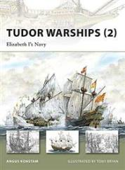 Tudor Warships (2) - Elizabeth I's  Navy